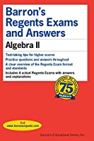 Barron's Regents Exams and Answers: Algebra II (Barron's Regents Exams and Answers Books)