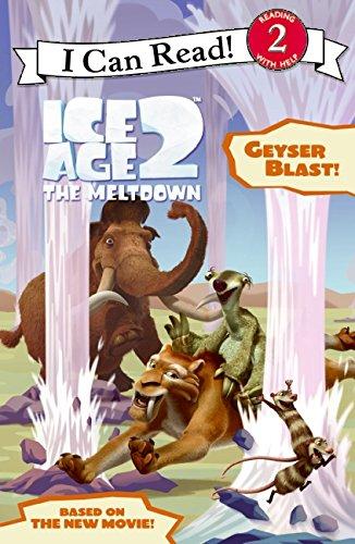 Download Ice Age 2: Geyser Blast! (I Can Read Book 2) PDF