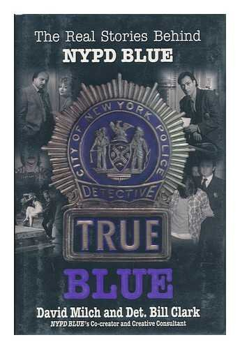 True Blue: The Real Stories Behind NYPD Blue (Retro Diamond Snap)