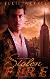 Kindling Flames: Stolen Fire (The Ancient Fire Series)