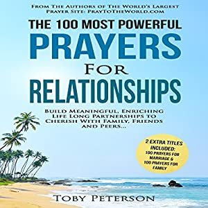 The 100 Most Powerful Prayers for Relationships Audiobook