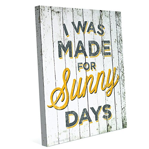 Distressed Wood Textured Yellow I Was Made For Sunny Days Canvas Art Print Wall Décor 8x10