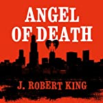 Angel of Death | J. Robert King