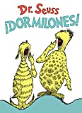 ¡Dormilones! (Dr. Seuss's Sleep Book Spanish Edition) (Classic Seuss)