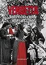 Vendetta : Bandits et crimes d'honneur en Corse au XIXe par Parsi