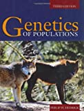 Genetics of Populations, Philip W. Hedrick, 0763747726