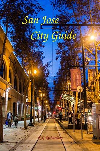 San Jose City Guide (United States Travel ()