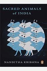 Sacred Animals of India Kindle Edition