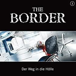 Der Weg in die Hölle (The Border 1)