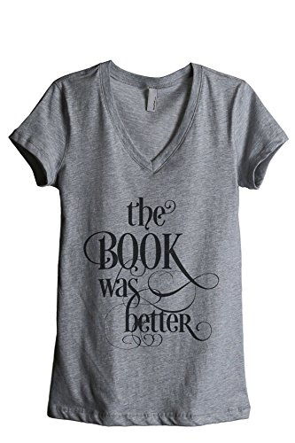 Thread Tank The Book was Better Women's Relaxed V-Neck T-Shirt Tee Heather Grey 2X-Large -