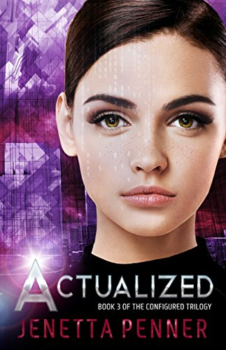Actualized: Book #3 in the Configured Trilogy cover