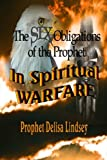 The Obligations of the Prophet in Spiritual Warfare: The Samuel's Prophetic Company Training Series