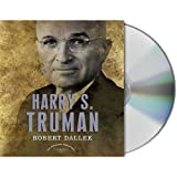 img - for Harry S. Truman: The American Presidents Series: The 33rd President, 1945-1953 (American Presidents (Audio Renaissance)) book / textbook / text book