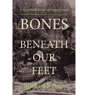 [ [ [ Bones Beneath Our Feet [ BONES BENEATH OUR FEET BY Schein, Michael ( Author ) Jul-01-2011[ BONES BENEATH OUR FEET [ BONES BENEATH OUR FEET BY SCHEIN, MICHAEL ( AUTHOR ) JUL-01-2011 ] By Schein, Michael ( Author )Jul-01-2011 Paperback