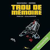 Gila Monster (Trou de mémoire 1)   Roger Seiter, Pascal Regnauld