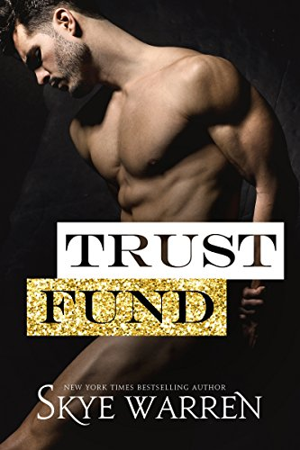 From a NY Times bestselling author comes a new world where the battle for love and money brings down the greatest men. Trust Fund: A Survival of the Richest Prologue by Skye Warren