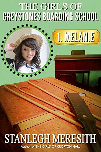 The Girls of Greystones Boarding School: 1. Melanie ()
