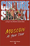 Moscow at Your Door, Paul G. Wayne and Maria Wayne, 1558686398