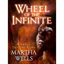 Wheel of the Infinite (English Edition)