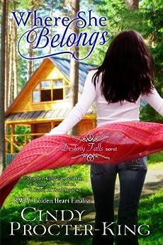 Where She Belongs (Destiny Falls Book 1) by [Procter-King, Cindy]