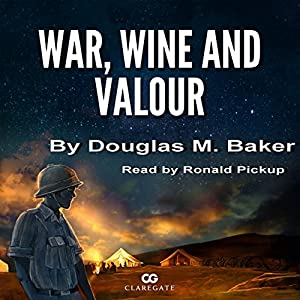 War, Wine, and Valour Audiobook