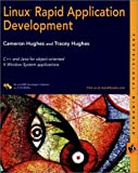 Linux Rapid Application Development, Cameron Hughes and Tracey Hughes, 0764547402