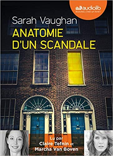 Anatomie D Un Scandale Livre Audio 2 Cd Mp3 Vaughan Sarah