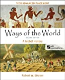 Ways of the World, High School Edition : A Global History, Strayer, Robert W., 1457622211