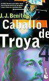 Caballo de Troya 4, J. J. Benítez, 8408020390