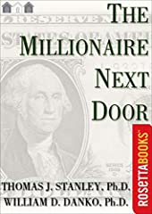 """How do the rich get rich? An updated edition of the """"remarkable"""" New York Times bestseller, based on two decades of research (The Washington Post).  Most of the truly wealthy in the United States don't live in Beverly Hills or on Park Avenue..."""