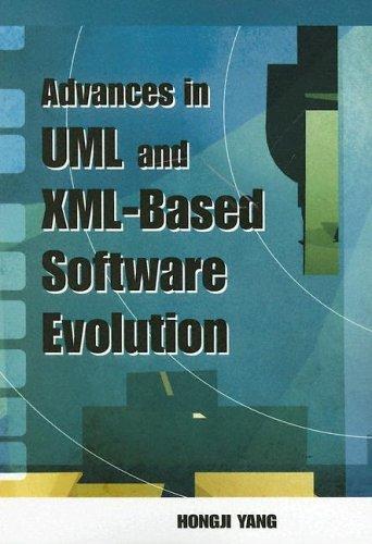 Read Online Advances in UML- and XML-Based Software Evolution pdf