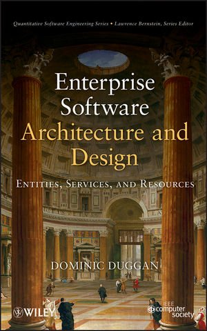 Enterprise Software Architecture and Design Entities Services and Resources