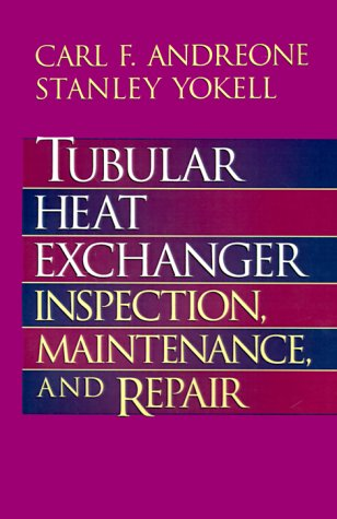 Review Tubular Heat Exchanger: Inspection,