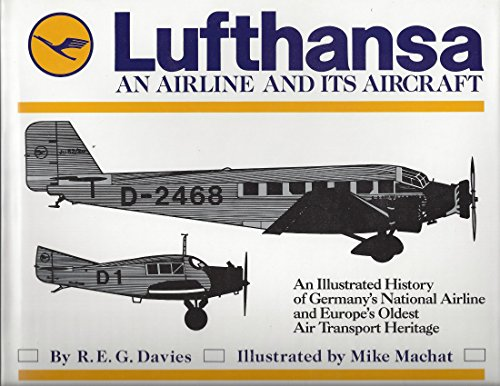 lufthansa-an-airline-and-its-aircraft-by-davies-regjanuary-30-1991-hardcover