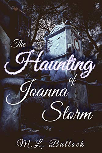 The Haunting of Joanna Storm (Morgan's Rock Book 1) (English Edition)