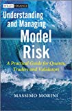 risk model - Understanding and Managing Model Risk: A Practical Guide for Quants, Traders and Validators