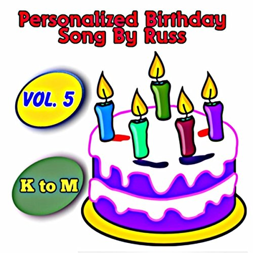 Happy Birthday Laura By Russ Clayton On Amazon Music