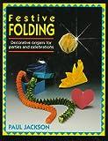 Festive Folding, Paul Jackson, 0785806288