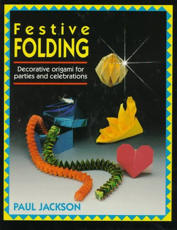 Festive Folding: Decorative Origami for Parties and Celebrations