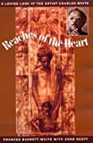 Reaches of the Heart, Frances B. White and Anne Scott, 1569800162
