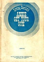 Annie Get Your Gun (Libretto Vocal Book) –…