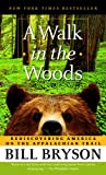 img - for A Walk in the Woods: Rediscovering America on the Appalachian Trail book / textbook / text book