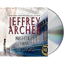 Mightier Than the Sword: A Novel