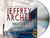 img - for Mightier Than the Sword: A Novel (The Clifton Chronicles) book / textbook / text book