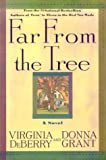 Far from the Tree, Virginia DeBerry and Donna Grant, 0312202911