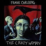 Crazy Woman by Frank Carlberg