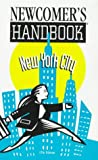 Newcomer's Handbook for New York City, First Books, Inc. Staff, 0912301376