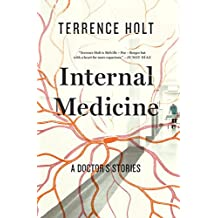 Internal Medicine: A Doctor's Stories
