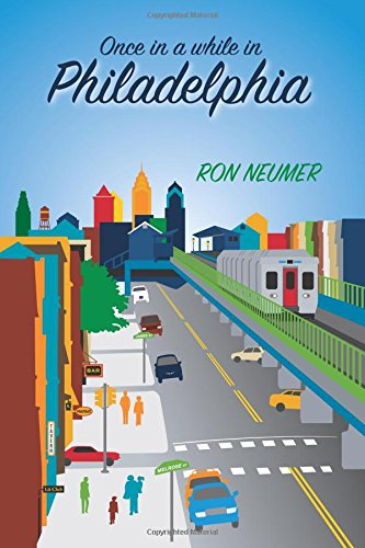 Once in a while in Philadelphia: Amazon.es: Neumer, Ron ...