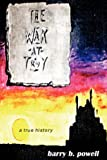The War at Troy, Barry B. Powell, 1425722792